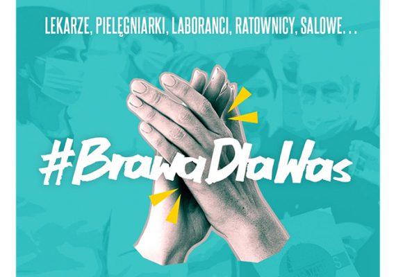 #BrawaDlaWas, czyli uznanie dla Służby Zdrowia!